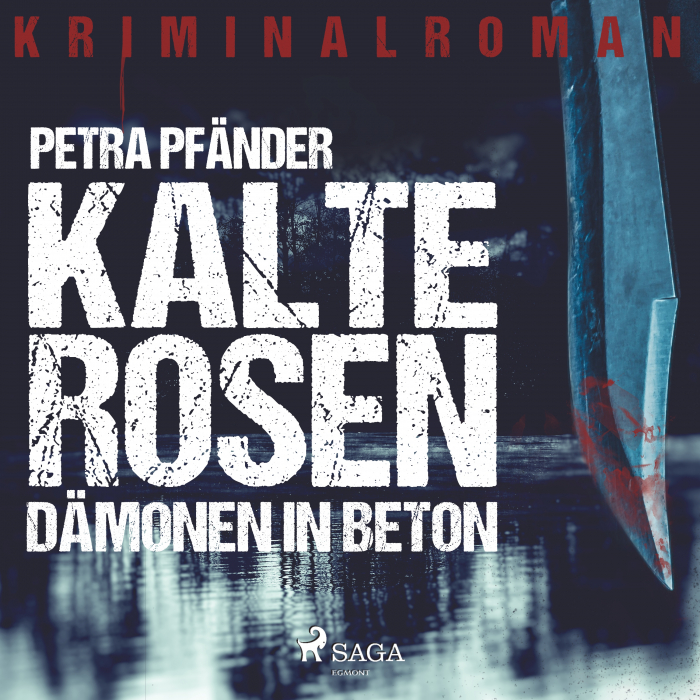 Image of   Kalte Rosen - Dämonen in Beton (Lydbog)
