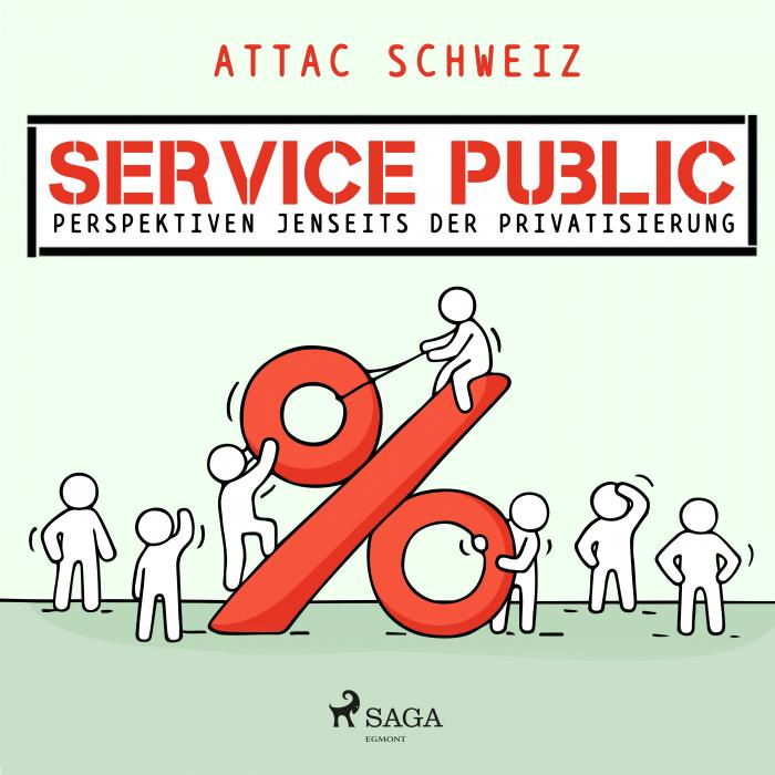 Image of Service Public - Perspektiven jenseits der Privatisierung (Lydbog)