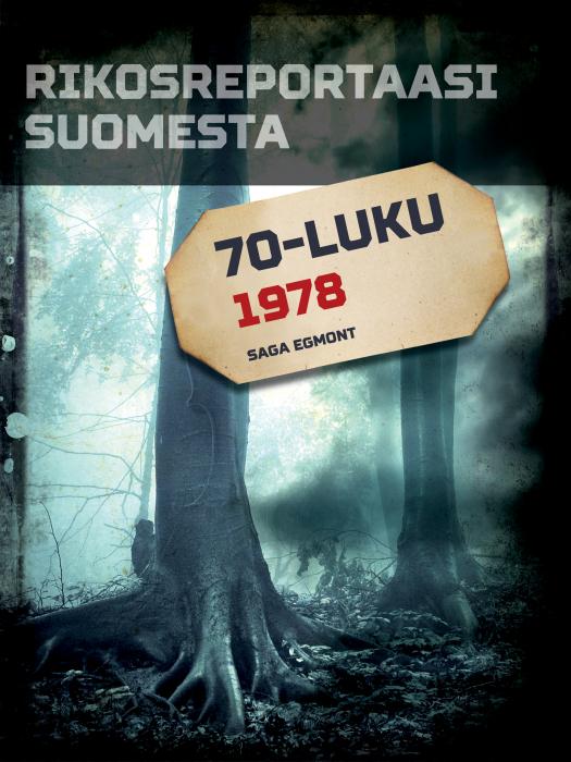 Rikosreportaasi Suomesta 1978 (E-bog)