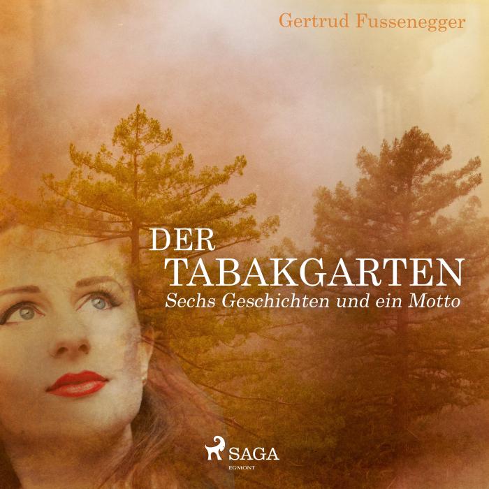 Image of   Der Tabakgarten - Sechs Geschichten und ein Motto (E-bog)