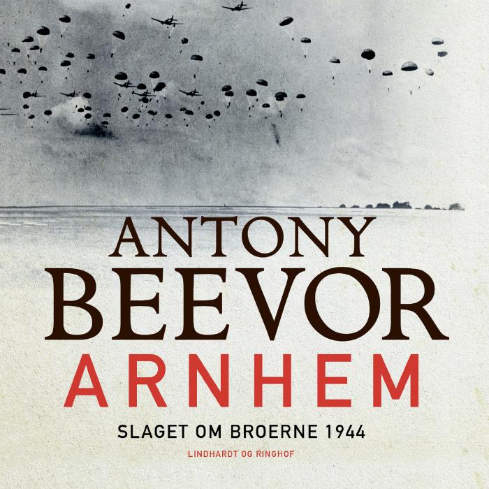 Image of Arnhem - Slaget om broerne 1944 (Lydbog)