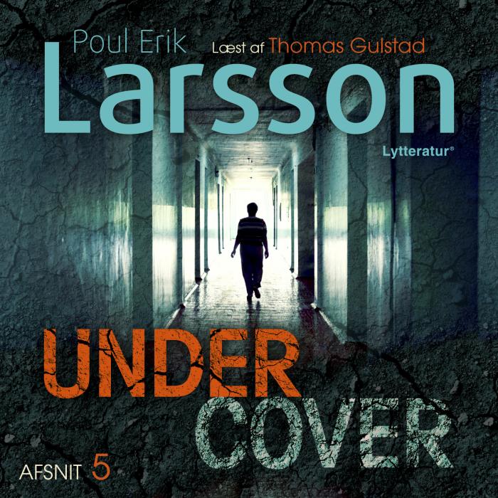 Image of   Undercover: Hampus Miller S1E5 (Lydbog)