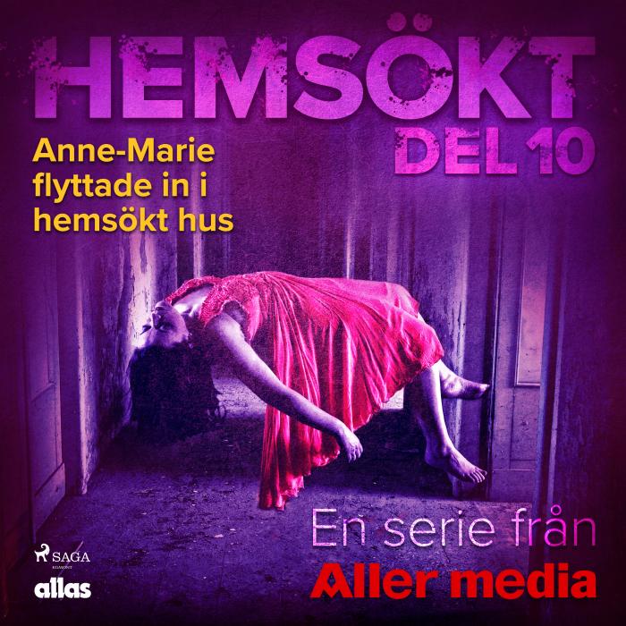 Image of Anne-Marie flyttade in i hemsökt hus (Lydbog)