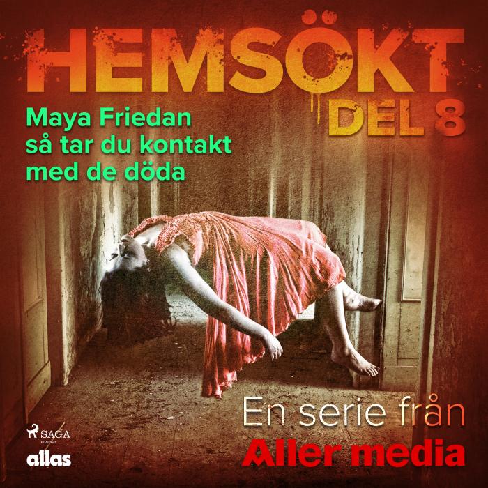 Image of Maya Friedan - så tar du kontakt med de döda (Lydbog)