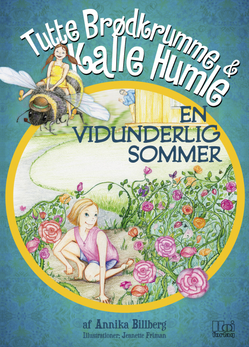 Image of Tutte Brødkrumme og Kalle Humle - En vidunderlig sommer (E-bog)