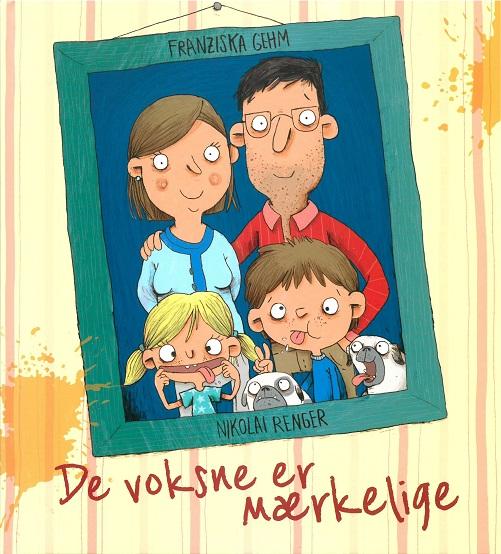 Image of   De voksne er mærkelige (Bog)