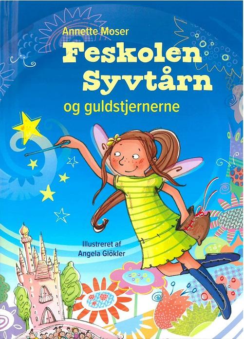 Image of Feskolen Syvtårn og guldstjernerne (Bog)
