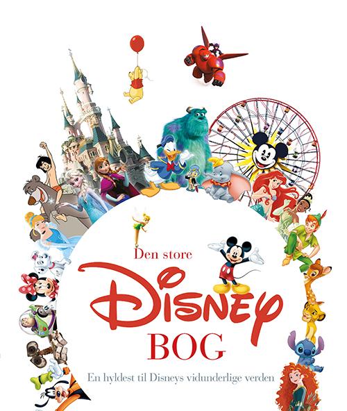 Image of   Den store Disney-bog - En hyldest til Disneys vidunderlige verden (Bog)