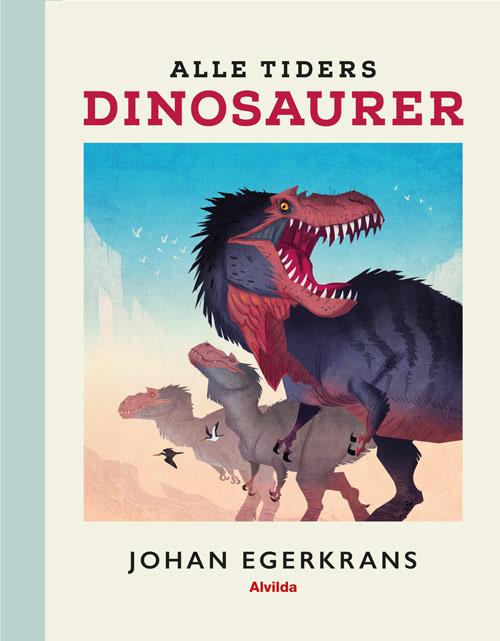 Image of   Alle tiders dinosaurer (Bog)