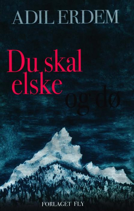 Image of Du skal elske og dø (Bog)