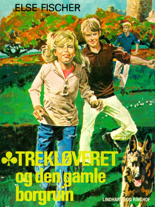 Image of   Trekløveret og den gamle borgruin (E-bog)