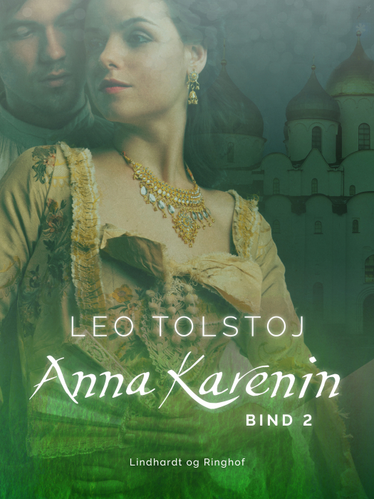 Image of   Anna Karenin. Bind 2 (E-bog)