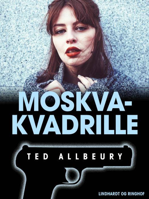Image of   Moskva-kvadrille (E-bog)