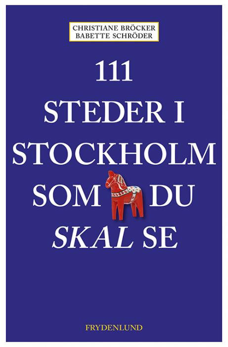 Image of   111 steder i Stockholm som du skal se (Bog)