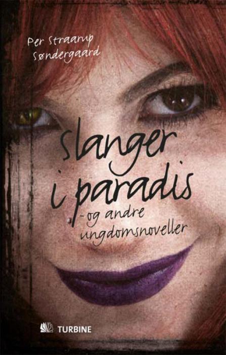 Image of   Slanger i paradis (E-bog)