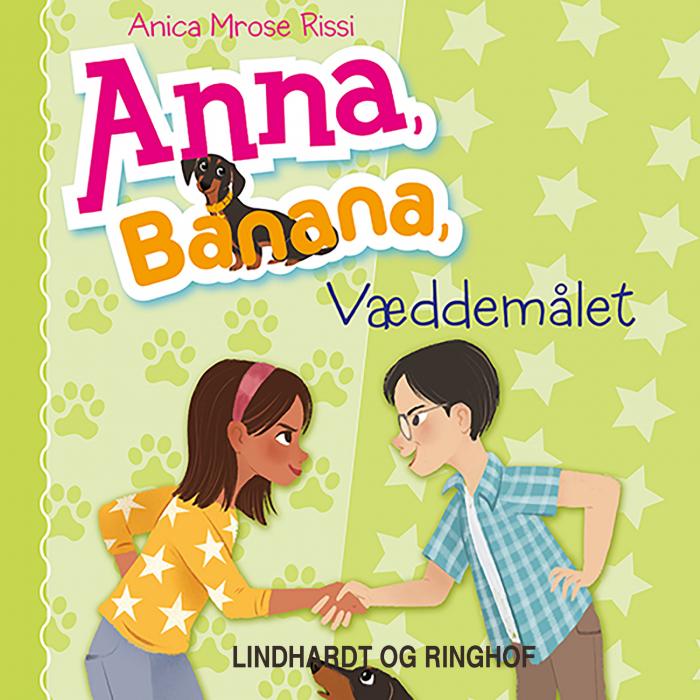 Image of Anna, Banana 3: Væddemålet (Lydbog)