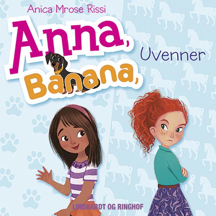 Image of Anna, Banana 1: Uvenner (Lydbog)