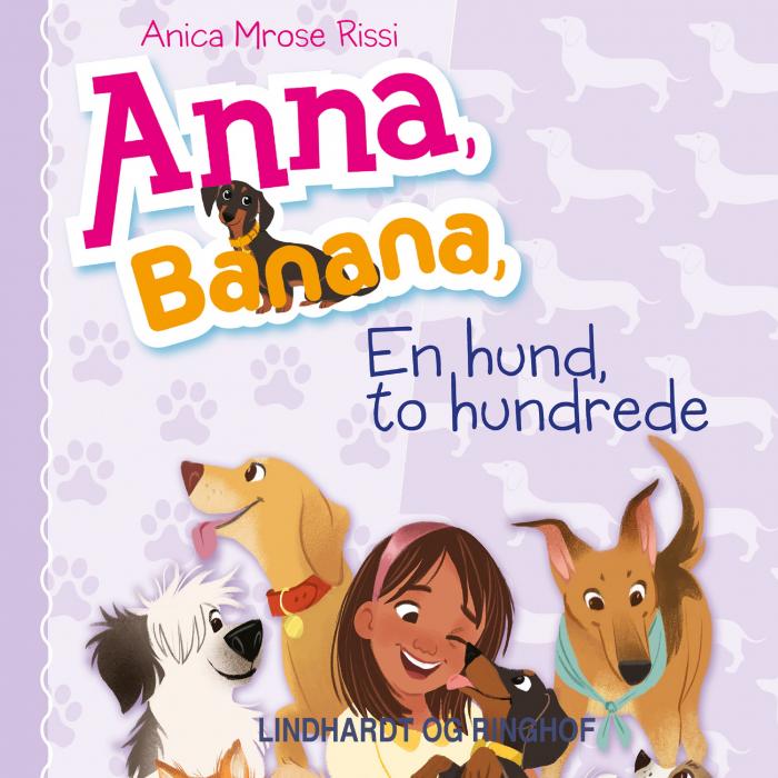 Image of Anna, Banana 4: En hund, to hundrede (Lydbog)