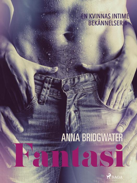 Image of Fantasi - En kvinnas intima bekännelser 4 (E-bog)