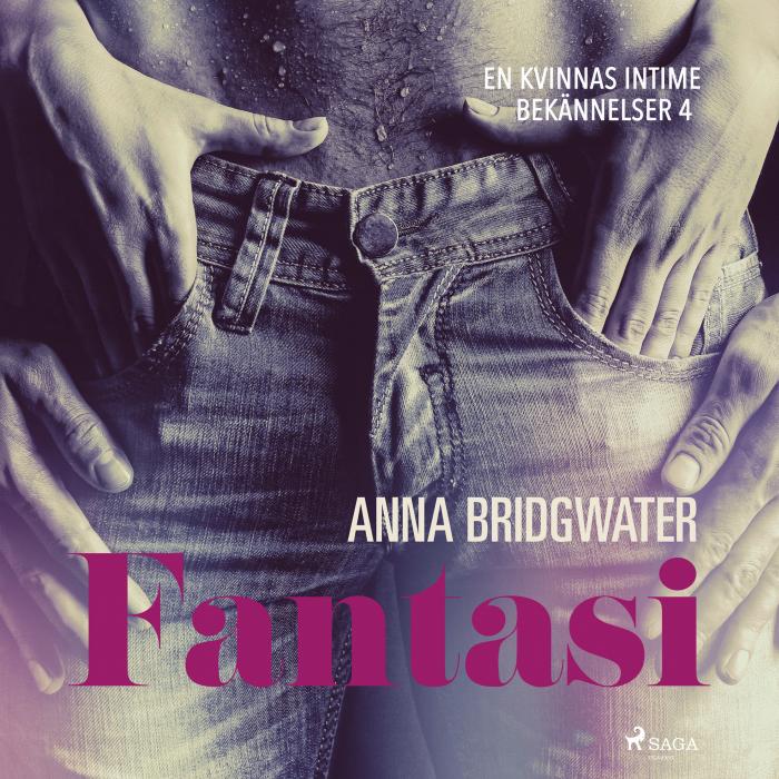Image of Fantasi - En kvinnas intima bekännelser 4 (Lydbog)