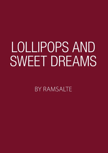 Lollipops and sweet dreams (Bog)