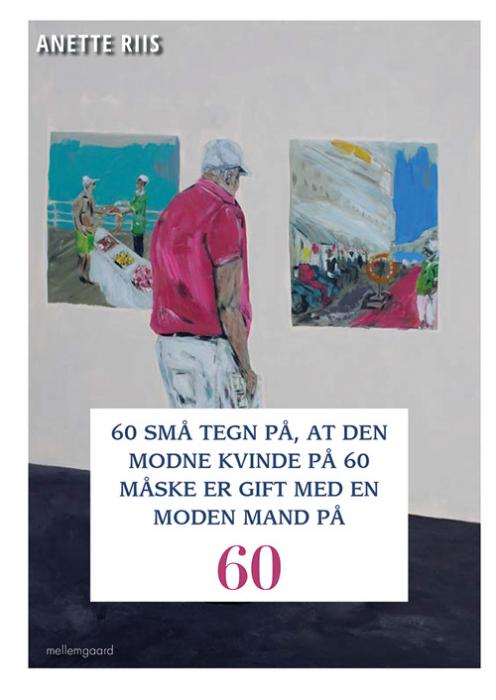 Image of 60 små tegn på, at den modne kvinde på 60 måske er gift med en moden mand (Bog)