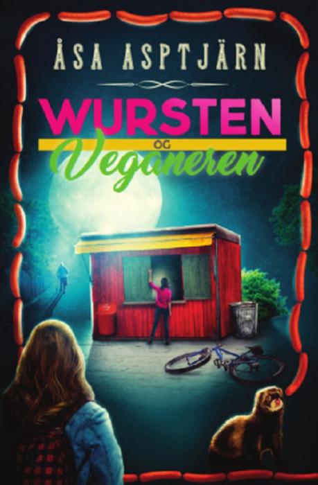 Wursten og veganeren (Bog)