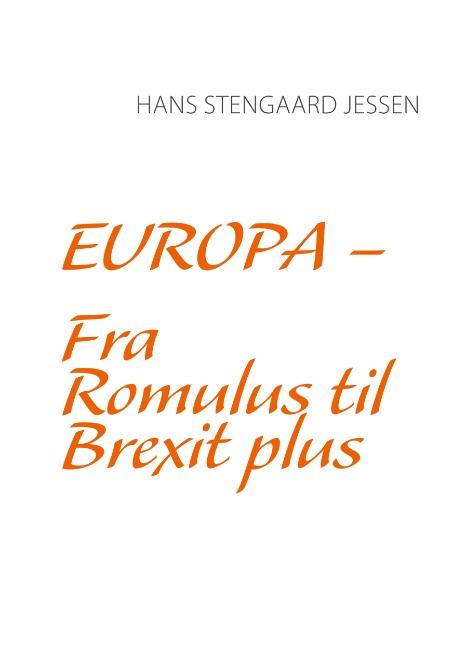 Billede af Europa - Fra Romulus til Brexit plus (Bog)