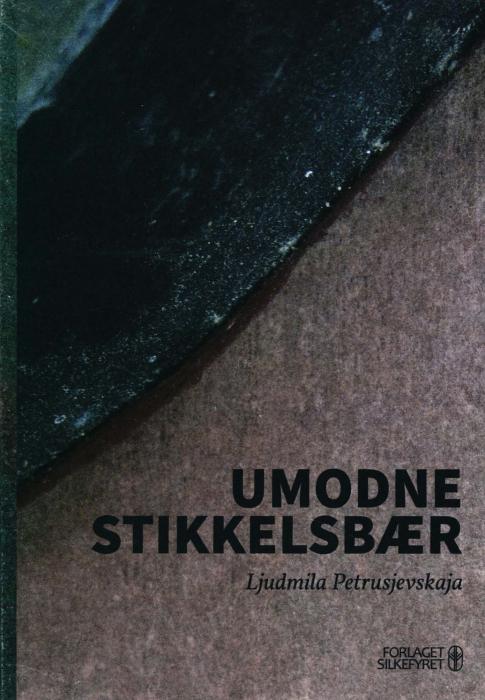 Image of   Umodne stikkelsbær (Bog)