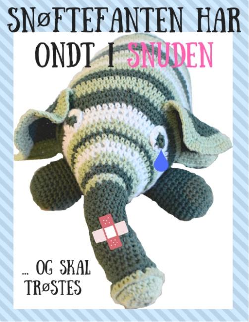 Image of   Snøftefanten har ondt i snuden (Bog)