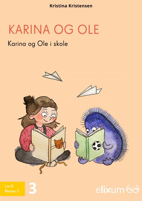 Karina og Ole i skole (E-bog)