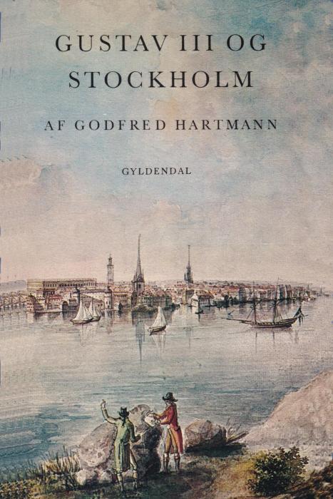 Gustav III og Stockholm (E-bog)