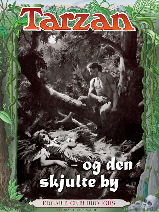 Tarzan og den skjulte by (E-bog)