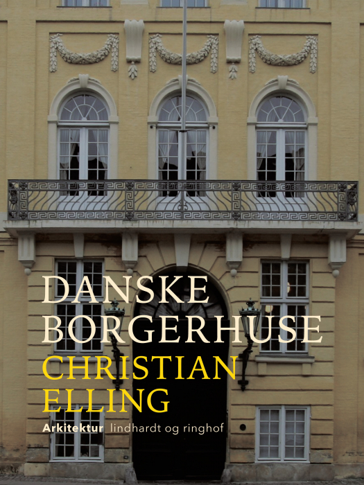 Danske borgerhuse (E-bog)