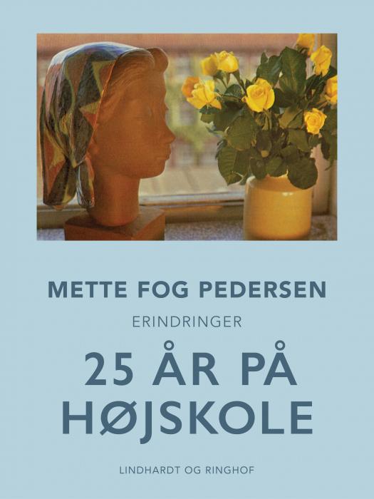 Image of   25 år på højskole (E-bog)