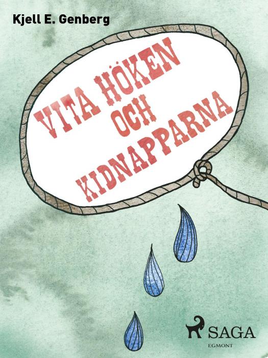 Vita höken och kidnapparna (E-bog)