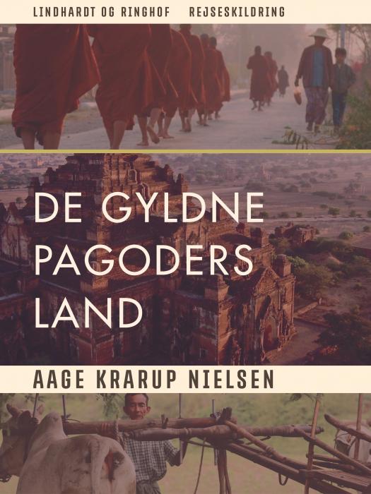 Image of   De gyldne pagoders land (E-bog)