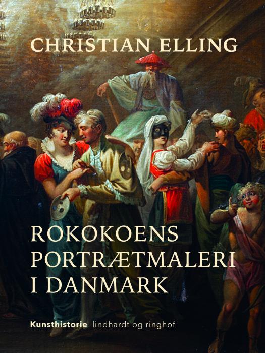 Rokokoens portrætmaleri i Danmark (E-bog)