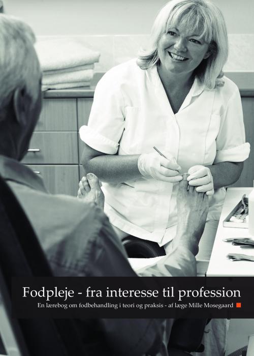 Image of   Fodpleje - fra interesse til profession (Bog)