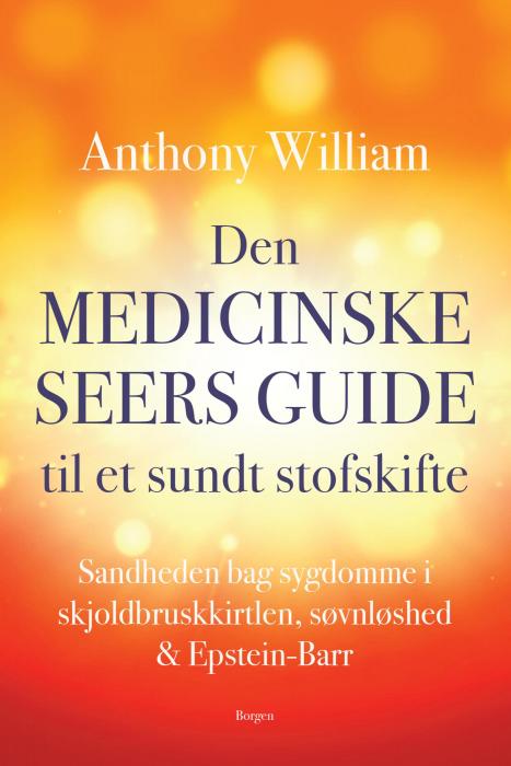 Image of Den medicinske seers guide til et sundt stofskifte (E-bog)