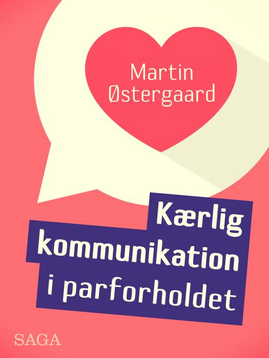 Kærlig kommunikation i parforholdet (E-bog)
