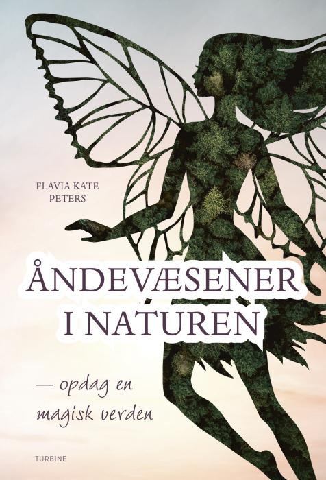 Image of   Åndevæsener i naturen - opdag en magisk verden (Bog)