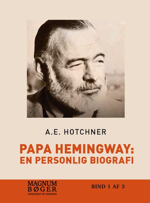 Image of Papa Hemingway: en personlig biografi (storskrift) (Bog)