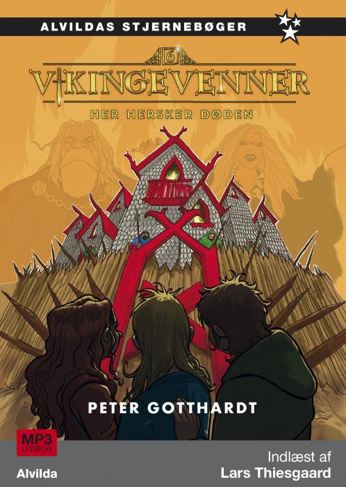 Vikingevenner 6: Her hersker døden (Lydbog)
