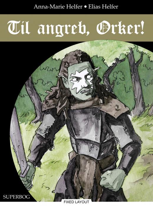 Image of Til angreb, Orker! (E-bog)
