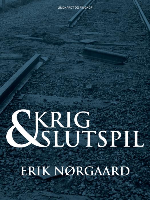 Image of   Krig og slutspil (E-bog)