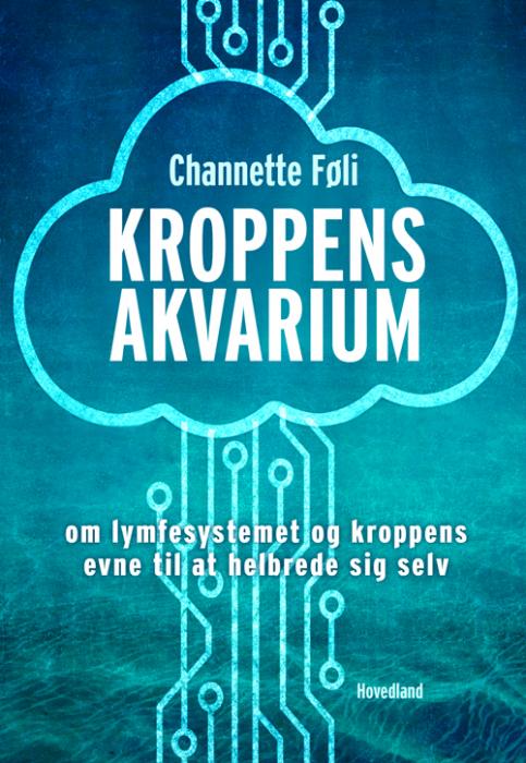 Image of   Kroppens akvarium (Bog)