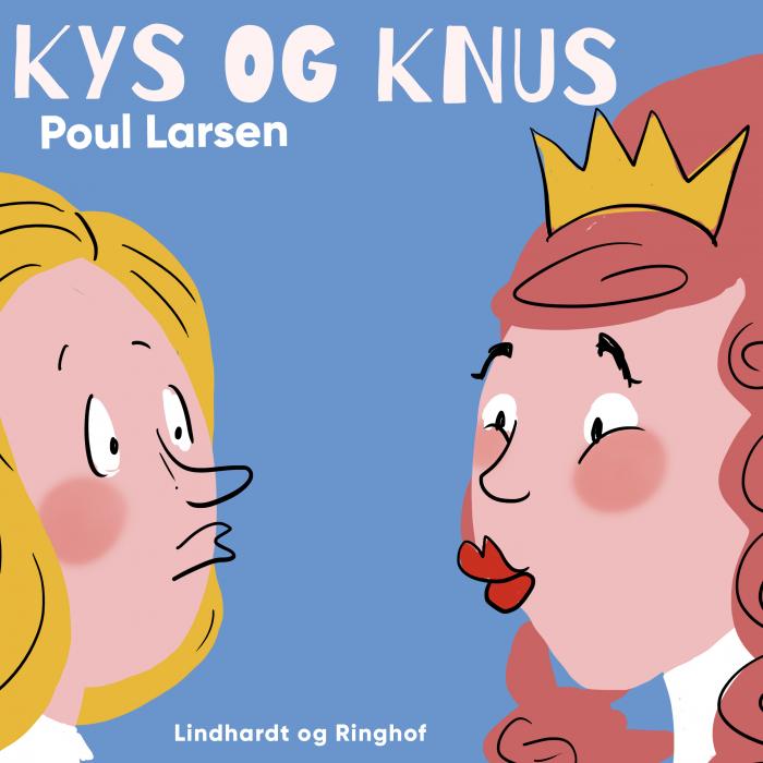 Kys og knus (Lydbog)