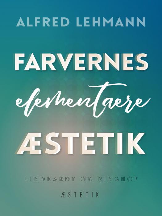 Image of Farvernes elementære æstetik (E-bog)