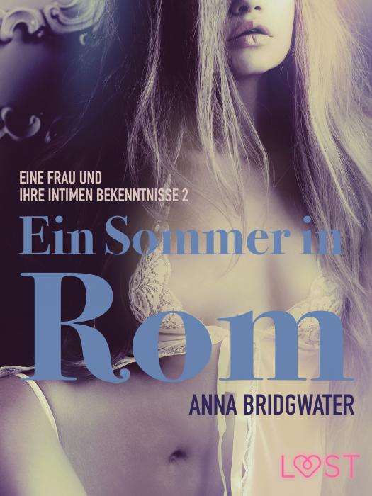 Image of Ein Sommer in Rom - eine Frau und ihre intimen Bekenntnisse 2 (E-bog)